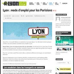 Lyon : mode d'emploi pour les Parisiens