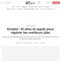 Emploi: 10 sites et applis pour repérer les meilleurs jobs