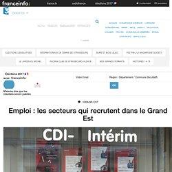 Emploi : les secteurs qui recrutent dans le Grand Est - France 3 Grand Est