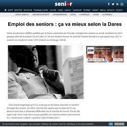Emploi des seniors : ça va mieux selon la Dares - 08/12/16