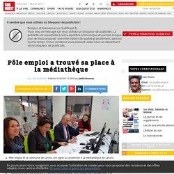 Pôle emploi a trouvé sa place à la médiathèque - Sud Ouest.fr