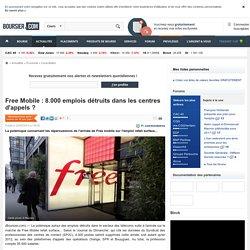 Free Mobile : 8.000 emplois détruits dans les centres d'appels ?