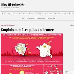 Emplois et métropoles en France – Blog Histoire Géo