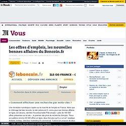 Les offres d'emplois, les nouvelles bonnes affaires du Boncoin.fr