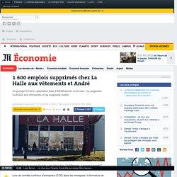 1 600 emplois supprimés chez La Halle aux vêtements et André