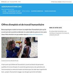 Offres d'emplois et de travail humanitaire