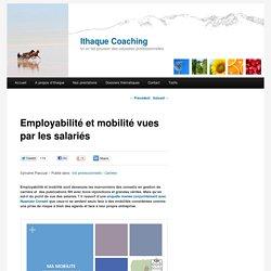 Employabilité et mobilité vues par les salariés