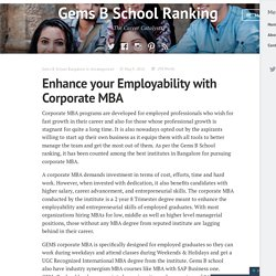 Enhance your Employability with Corporate MBA – Gems B School Ranking