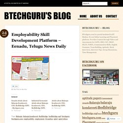 Employability Skill Development Platform – Eenadu, Telugu News Daily