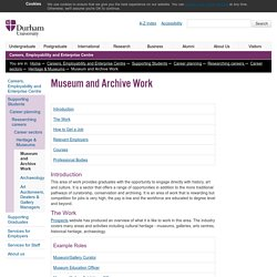 Careers, Employability and Enterprise Centre : Museum and Archive Work