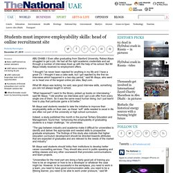 Students must improve employability skills: head of online recruitment site