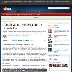 L'employé, la première faille de sécurité (2)