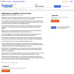 Self Employed - Dog Walker / Pet Care Provider job - Doggies Day Out (UK) Limited