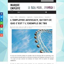 L´Employee Advocacy, qu´est-ce que c´est ? L´exemple de Tbs - Marque Employeur