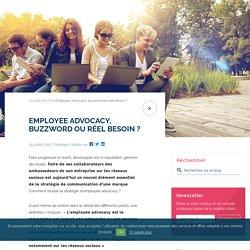 Employee Advocacy : comment réussir sa stratégie ?