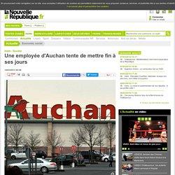 Une employée d'Auchan tente de mettre fin à ses jours - 14/03/2013