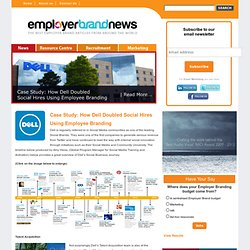 Case Study: How Dell Doubled Social Hires Using Employee Branding
