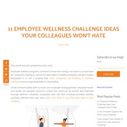 11 Employee Wellness Challenge Ideas Your Colleagues Won't Hate