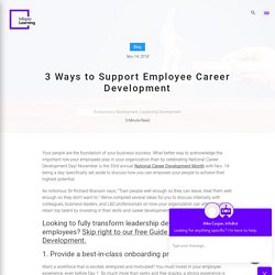 3 Ways to Support Employee Career Development