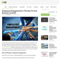 Employee Engagement Is The Key To Your Business Growth