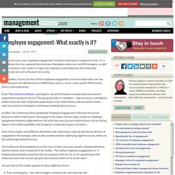 Employee engagement: What exactly is it?