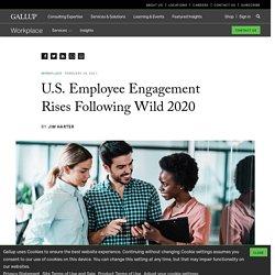 U.S. Employee Engagement Rises Following Wild 2020