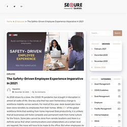 The Safety-Driven Employee Experience Imperative In 2021 - SeQure