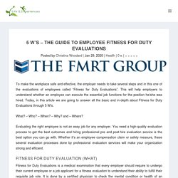 5 W's – The Guide to Employee Fitness for Duty Evaluations