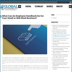 What Can An Employee Handbook Do For Your Small or Mid-Sized Business?