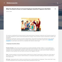 What You Need to Know to Create Employee Incentive Programs that Work