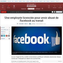 Une employée licenciée pour avoir abusé de Facebook au travail