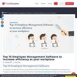 Top 10 Employee Management Software to Increase Employee efficiency