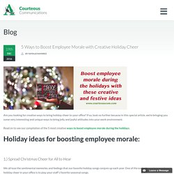 Ways to Boost Employee Morale During the Holidays