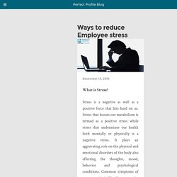 Ways to reduce Employee stress