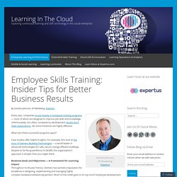 Employee Skills Training: Insider Tips for Better Business Results