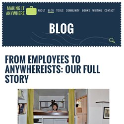 From employees to Anywhereists: our full story - Making It Anywhere