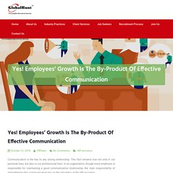 Yes! Employees' Growth Is The By-Product Of Effective Communication