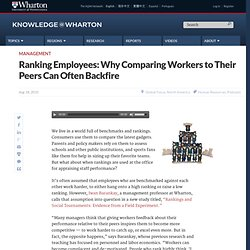 Ranking Employees: Why Comparing Workers to Their Peers Can Often Backfire