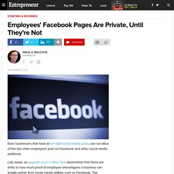 Employees' Facebook Pages Are Private, Until They're Not