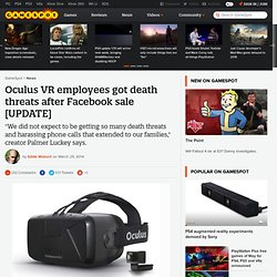 Oculus VR employees got death threats after Facebook sale [UPDATE]