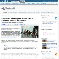 Engage Your Employees, Educate Your Frontline, Increase Your Profits