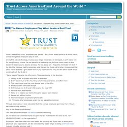 The Games Employees Play When Leaders Bust Trust- Trust Across America-Trust Around the World™