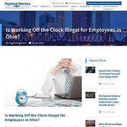 Is Working Off the Clock Illegal for Employees in Ohio?