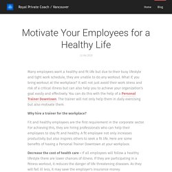 Motivate Your Employees for a Healthy Life