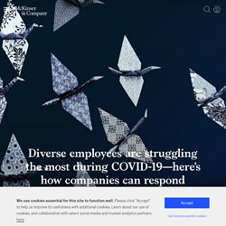 Survey: Diverse employees are struggling the most during COVID-19—here's how companies can respond