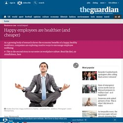 Happy employees are healthier (and cheaper)