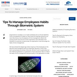 Tips To Manage Employees Habits Through Biometric System