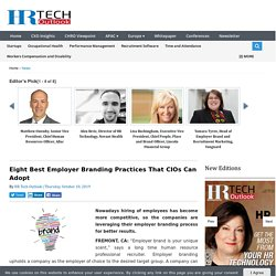 Eight Best Employer Branding Practices That CIOs Can Adopt