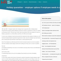 Employer's rights when employee has to quarantine after a holiday abroad