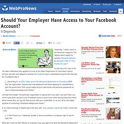 Should Your Employer Have Access to Your Facebook Account?